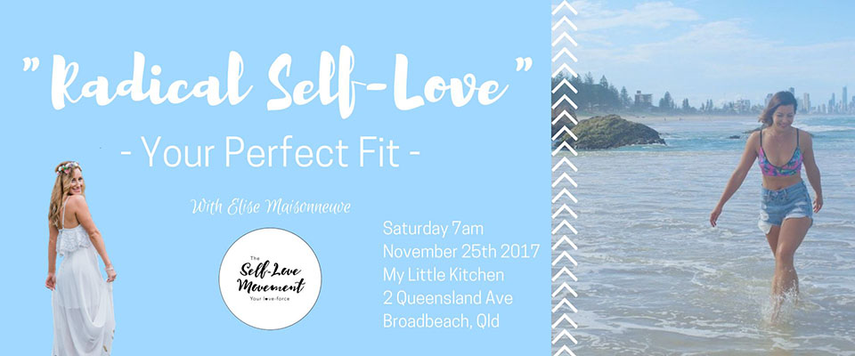 Radical Self-Love – Your Perfect Fit! // Gold Coast
