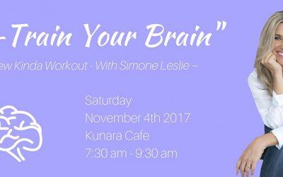Re-Train Your Brain ~ A New Kinda Workout // Sunshine Coast