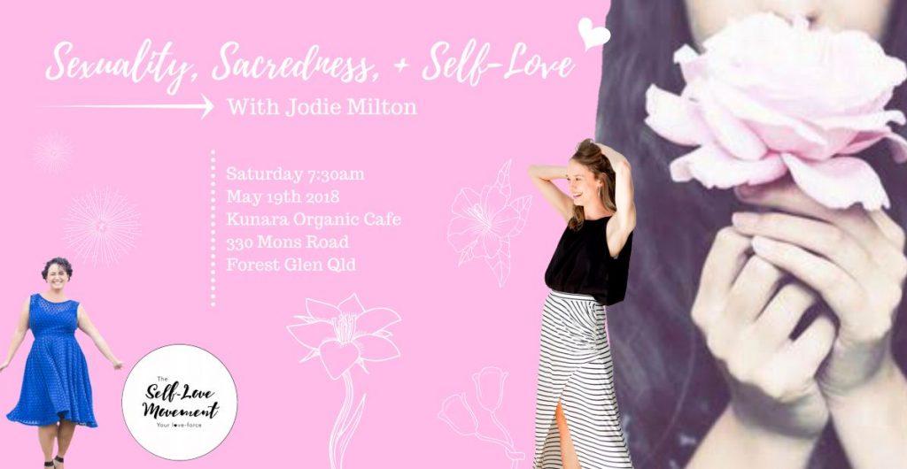 Sexuality, Sacredness + Self-Love // Sunshine Coast