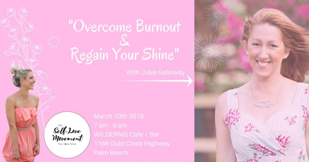 Overcome Burnout + Regain Your Shine