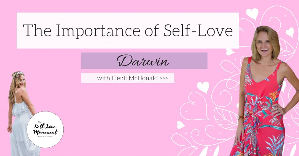 The Importance of Self-Love Darwin