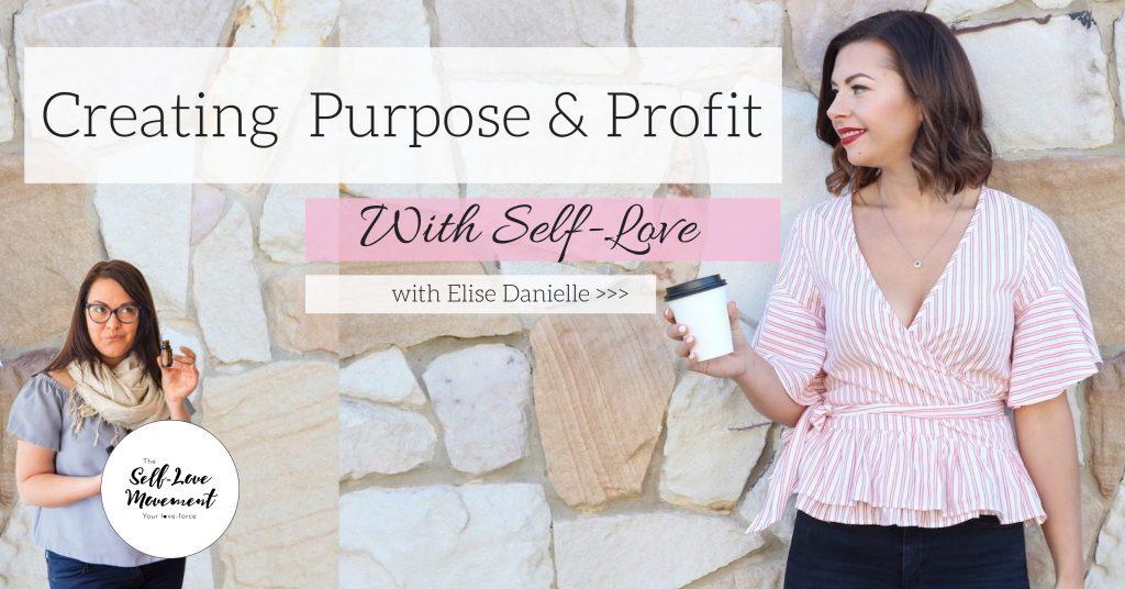 Creating Purpose & Profit with Self-Love Brisbane