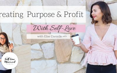 Creating Purpose & Profit With Self-Love // Brisbane