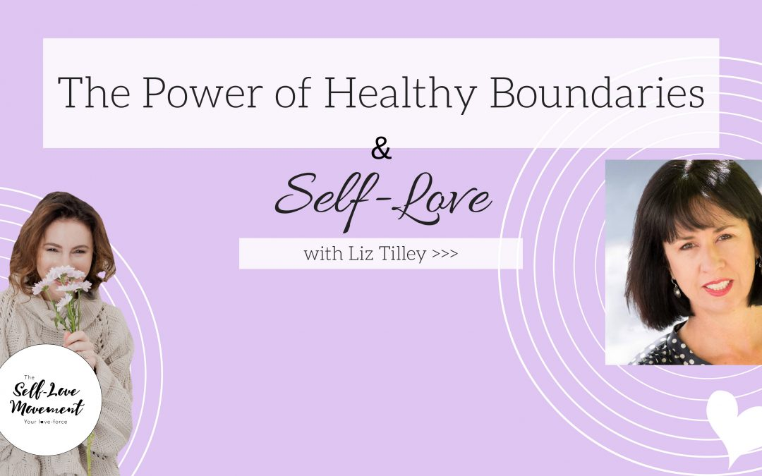 The Power of Healthy Boundaries & Self-Love // Canberra