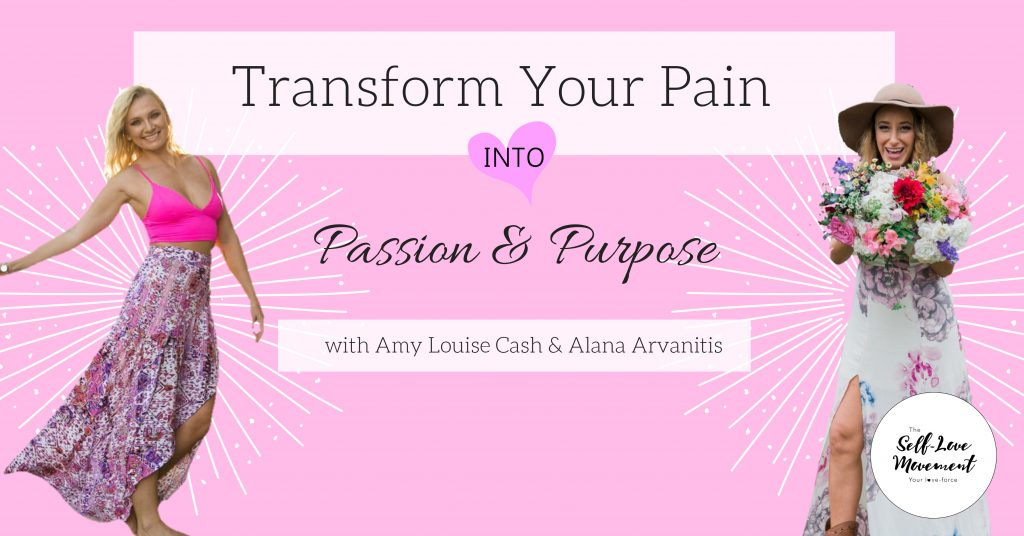 Transform Your Pain into Passion & Purpose