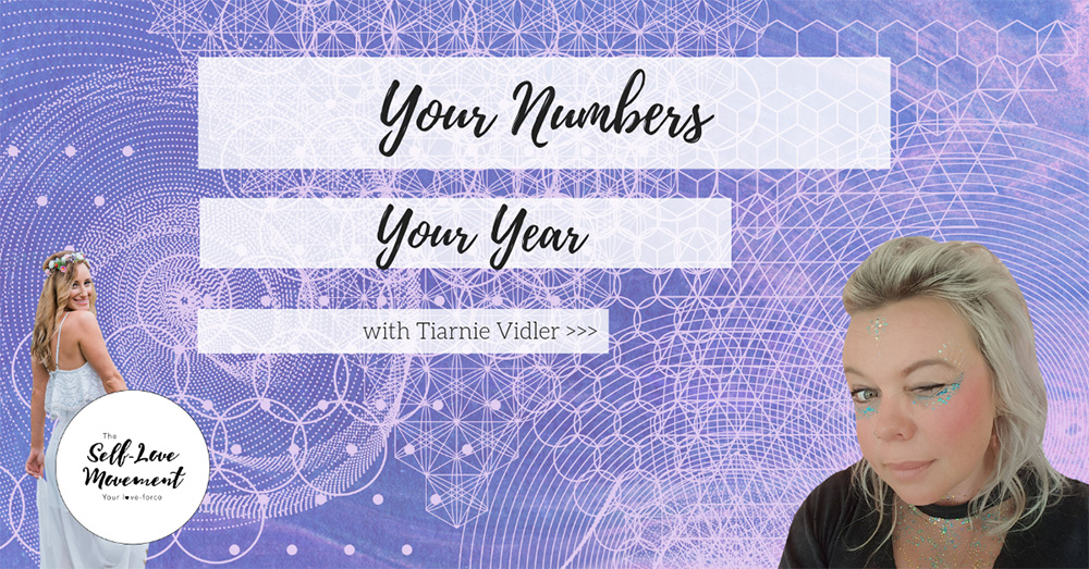 Your Numbers Your Year The Self-Love Movement Tiarnie Vidler Alana Arvanitis