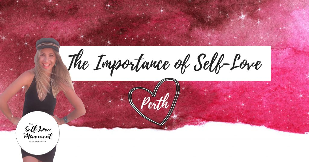 The Importance of Self-Love Perth with Self-Love Ambassador Emma Vernis