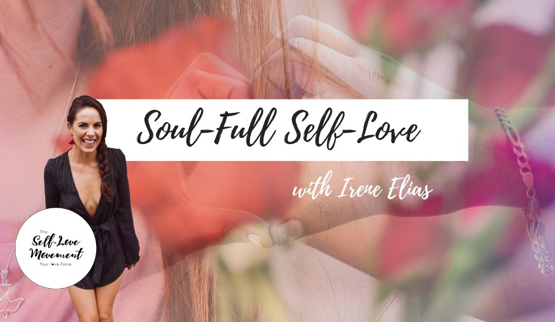 Soul-Full Self-Love // Adelaide