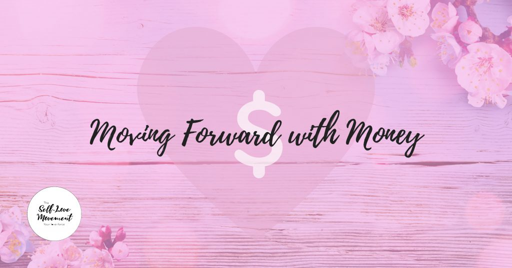 Moving Forward with Money The Self-Love Movement Adelaide Event