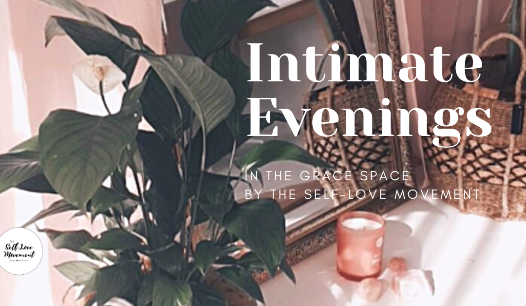 Intimate Evenings in The Grace Space